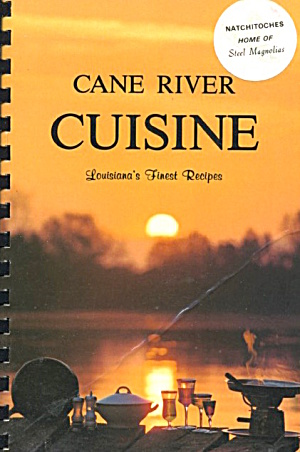 Cane River Cuisine: Louisiana's Finest Recipes (Image1)