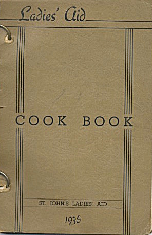 Ladies Aid Cookbook 1936 St John's