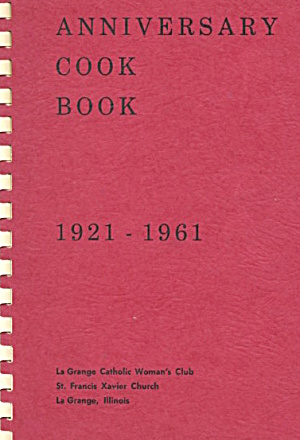 Anniversary Cook Book 1921-1961