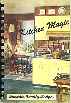 Kitchen Magic - Favorite Family Recipes