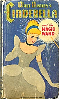 Vintage Walt Disney's Cinderella and the Magic Wand (Image1)