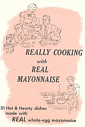 Real Cooking With Real Mayonnaise