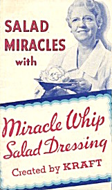 Salad Miracles With Miracle Whip
