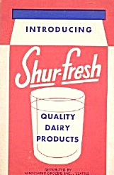 Introducing Shur-fresh Quality Dairy Products