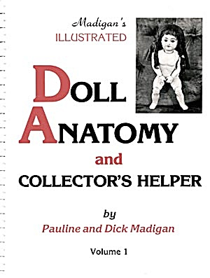 Madigan's Illustrated Doll Anatomy & Collector's Helper (Image1)