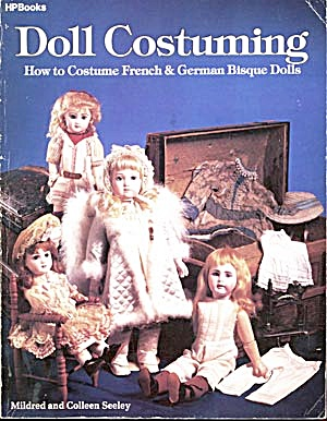 Doll Costuming, How to Costumes French & German Bisque (Image1)