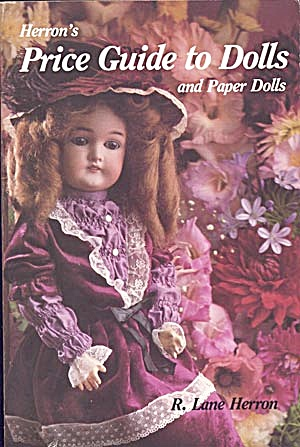Herron's Price Guide To Dolls