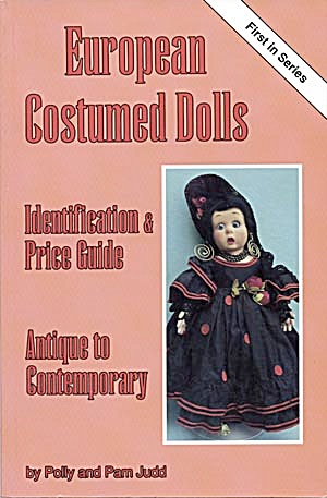 European Costumed Dolls Price Guide (Image1)