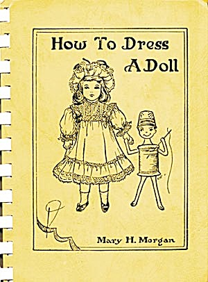 Vintage Doll Book: How To Dress A Doll (Image1)