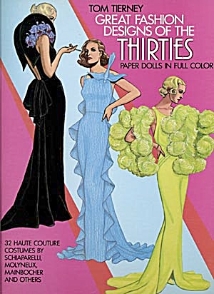 Tom Tierney: Great Fashion Designs Of The 30's