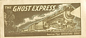 American Flyer Adventure Series Ghost Express