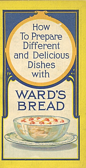 Delicious Dishes With Ward's Bread