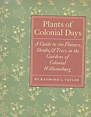 Vintage Plants Of Colonial Days