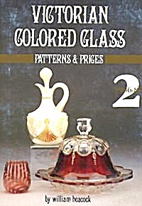 Victorian Colored Glass Patterns & Prices Book Ii