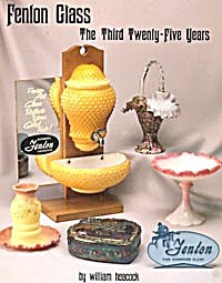 Fenton Glass - The Third 25 Years/price Guide