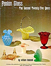 Fenton Glass The Second 25 Years/price Guide
