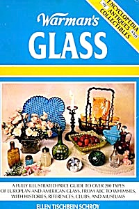 Warman's Glass Encyclopedia of Antiques and Collectible (Image1)
