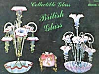 Collectible Glass Book 4: British Glass