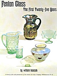 Fenton Glass A History Of The First Twenty-five Years