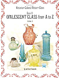 Encyclopedia Of Victorian Colored Pattern Glass