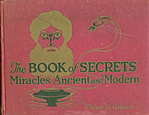 The Book Of Secrets. Miracles Ancient And Modern
