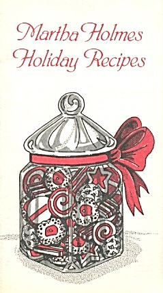 Vintage Martha Holms Holiday Recipes