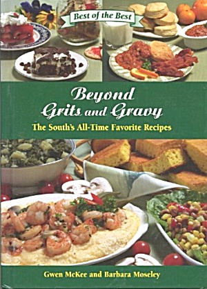 Beyond Grits And Gravy