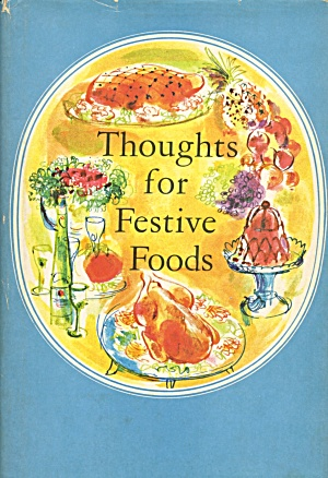 Thoughts For Festive Foods