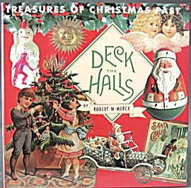 Deck the Halls: Treasures of Christmas Past  (Image1)