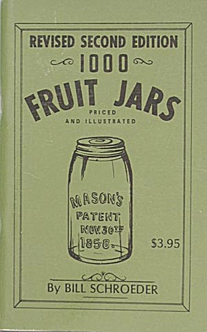 Revised Second Edition 1000 Fruit Jars (Image1)