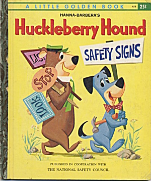 Huckleberry Hound Safety Signs