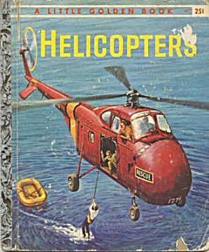 Little Golden Book Of Helicopters