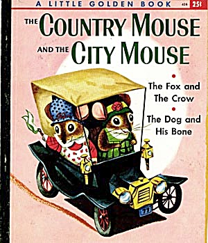 The Country Mouse & The City Mouse