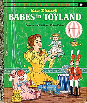 Walt Disney's Babes in Toyland Little Golden Book (Image1)