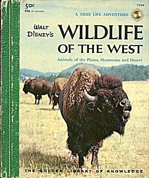 Walt Disney's Wildlife Of The West Animals Of The