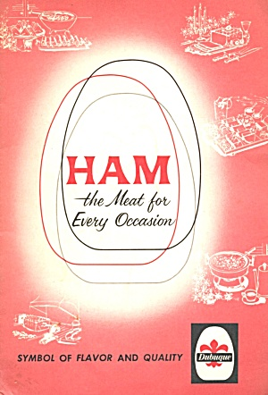 Ham The Meat For Every Occasion