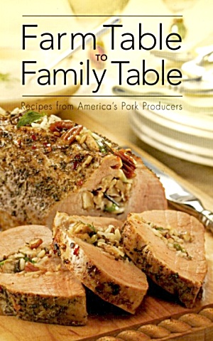 Farm Table To Family Table Recipes From America's Pork