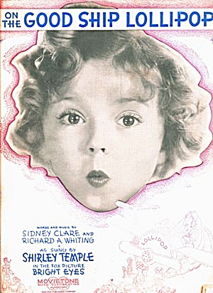 Shirley Temple On The Good Ship Lollipop