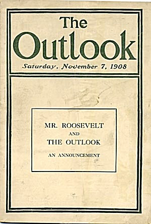 The Outlook: Theodore Roosevelt at Fifty And More (Image1)