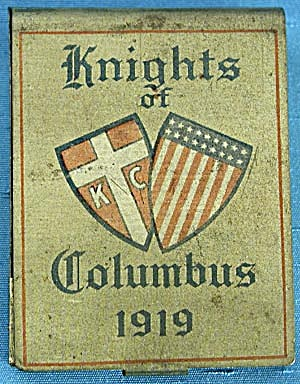 Antique 1919 Knights Of Columbus Match Holder