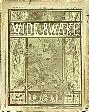 Wide Awake April 1881