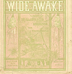 Wide Awake July 1882