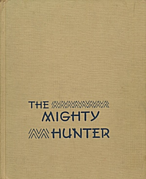 Vintage The Mighty Hunter