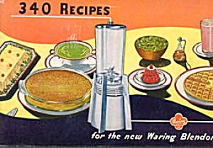 340 Recipes for the new Waring Blendor (Image1)