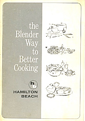 The Blender Way To Better Cooking Hamilton Beach