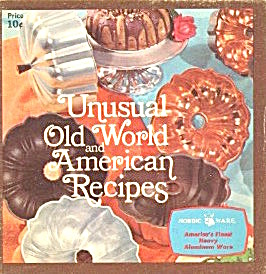 Unusual Old World and American Recipes (Image1)