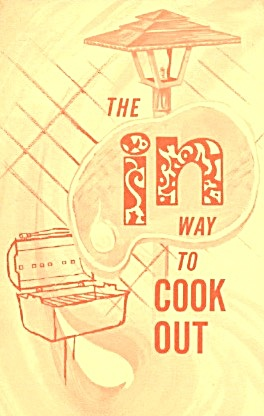 The In Way To Cook Out