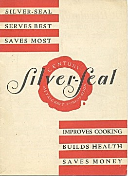 Silver-seal Pots & Pans Care & Recipes