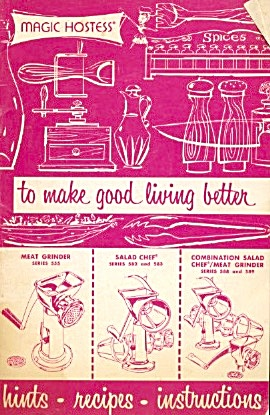 Magic Hostess To Make Good Living Better Hints & Recipe
