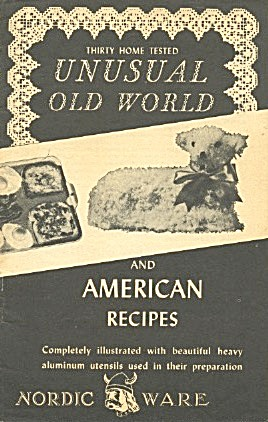 Unusual Old World & American Recipes